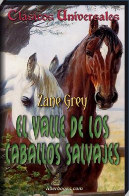 El valle de los caballos salvajes - El valle de los caballos ...